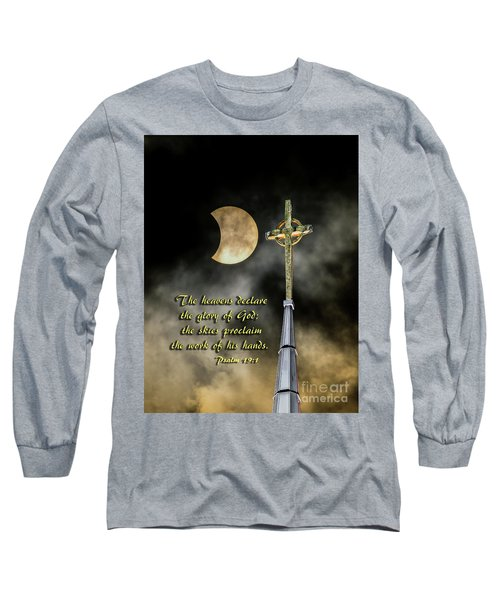 The Heavens Declare The Glory Of God Long Sleeve T-Shirt