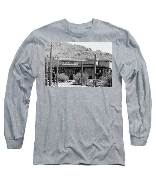 The High Chaparral Set With Sign Old Tucson Arizona 1969-2016 Long Sleeve T-Shirt