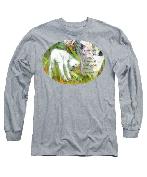 The Lily Of The Valley - Lyrics Long Sleeve T-Shirt