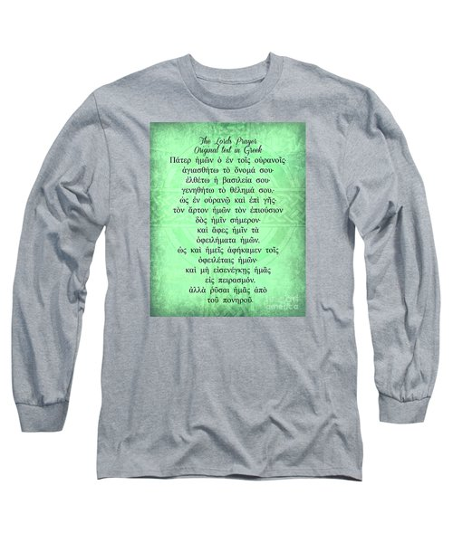 The Lords Prayer In Greek Long Sleeve T-Shirt by Mindy Bench