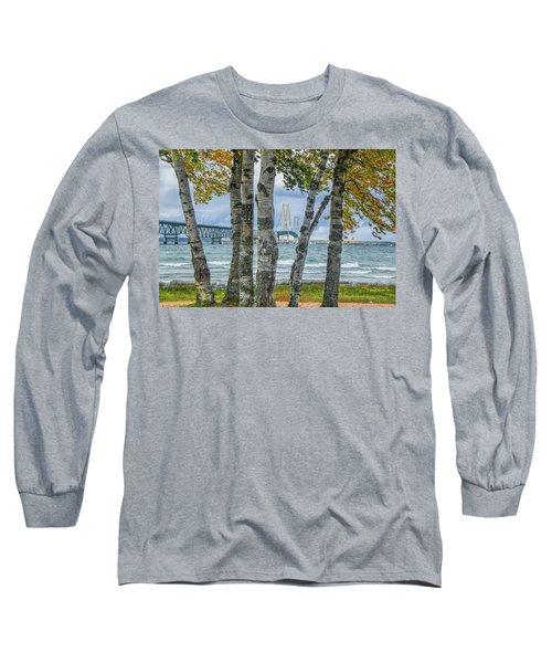 The Mackinaw Bridge By The Straits Of Mackinac In Autumn With Birch Trees Long Sleeve T-Shirt