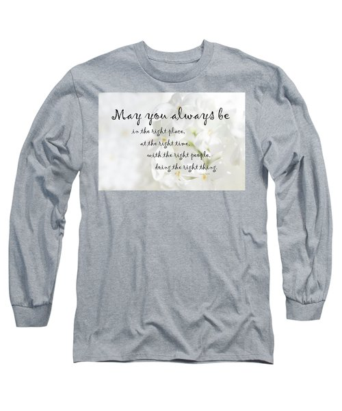 The Right Place Blessing Long Sleeve T-Shirt