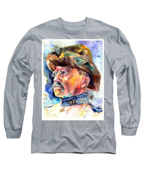 Theodore Roosevelt Painting Long Sleeve T-Shirt