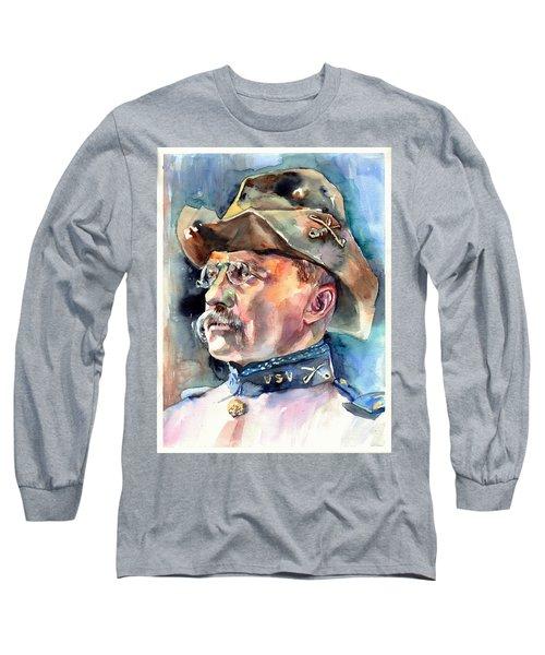 Theodore Roosevelt Portrait Watercolor Long Sleeve T-Shirt
