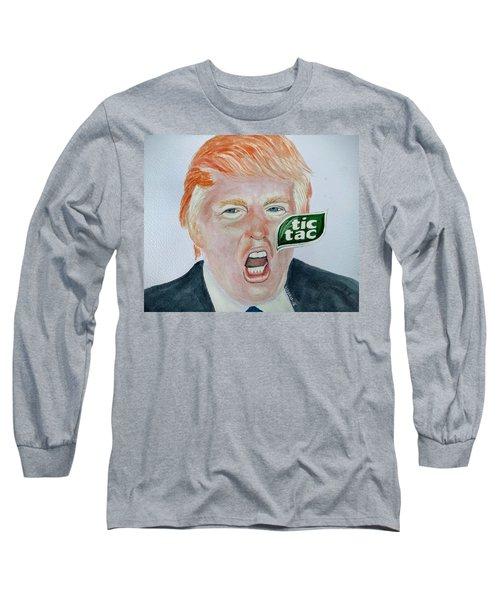 Tic Tac Trump Long Sleeve T-Shirt