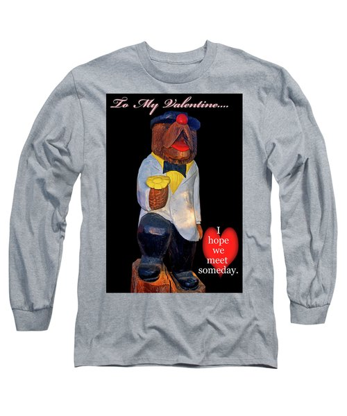 To My Valentine 002 Long Sleeve T-Shirt by George Bostian