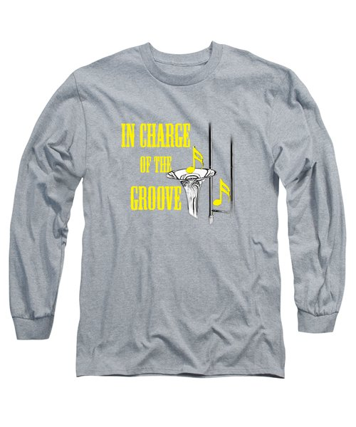 Trombones In Charge Of The Groove 5534.02 Long Sleeve T-Shirt