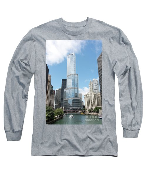 Trump Tower Overlooking The Chicago River Long Sleeve T-Shirt