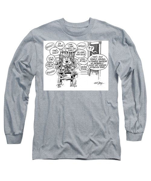 Long Sleeve T-Shirt featuring the drawing Trumptempertantrum by Bob George