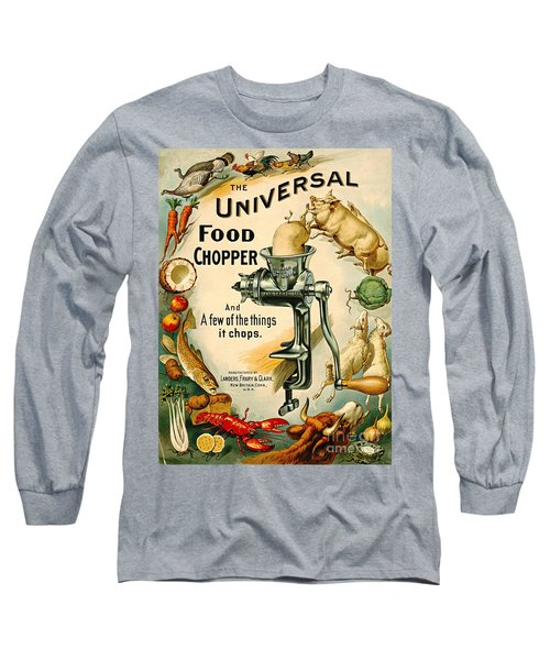 Universal Food Chopper 1897 Long Sleeve T-Shirt