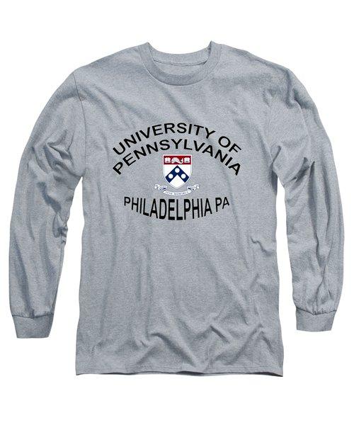 University Of Pennsylvania Philadelphia P A Long Sleeve T-Shirt