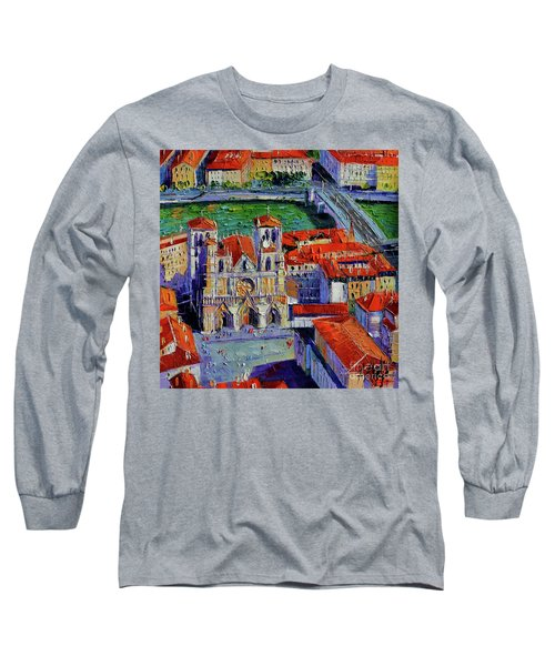 View Over Cathedral Saint Jean Lyon Long Sleeve T-Shirt