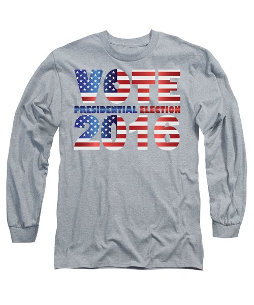 Vote 2016 Usa Presidential Election Illustration Long Sleeve T-Shirt by Jit Lim