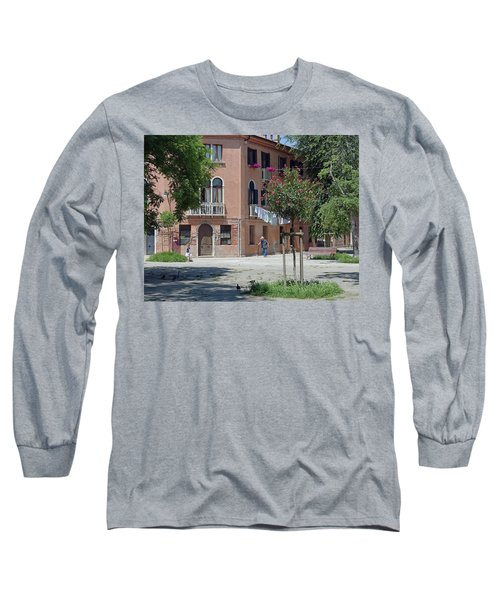 Walking In A Quiet Neighborhood On Murano Long Sleeve T-Shirt