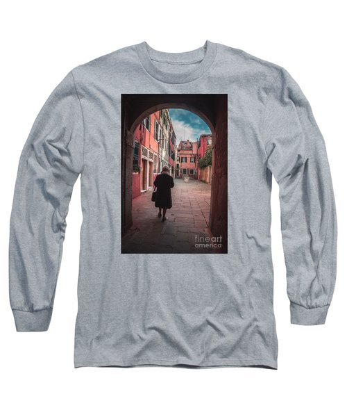 Walking Through Time - Venice, Italy Long Sleeve T-Shirt