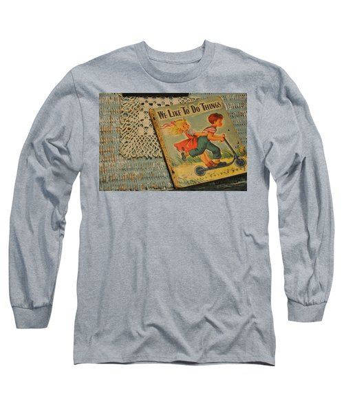 Long Sleeve T-Shirt featuring the photograph We Like To Do Things by Jan Amiss Photography