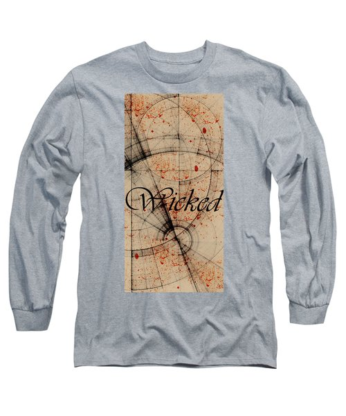 Wicked Long Sleeve T-Shirt by Cynthia Powell