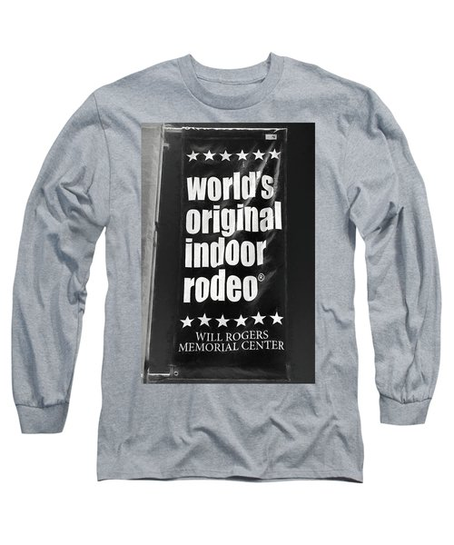 Will Rogers Rodeo Bw Long Sleeve T-Shirt