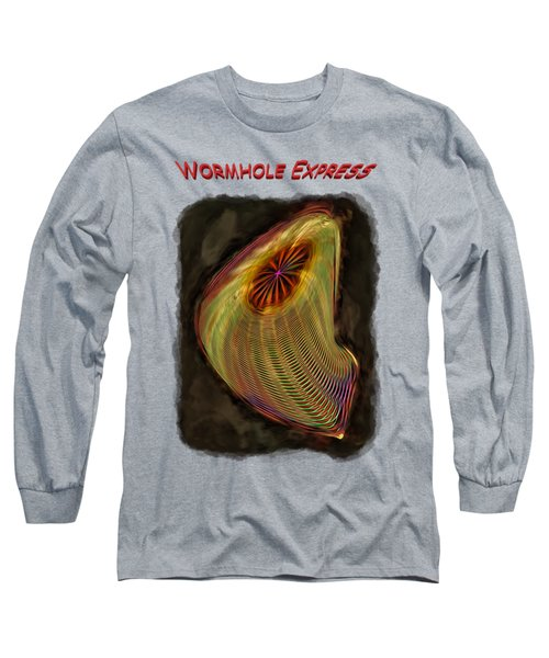 Wormhole Express Long Sleeve T-Shirt
