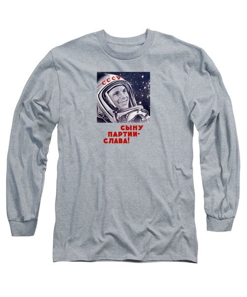Yuri Gagarin - Soviet Space Propaganda Long Sleeve T-Shirt by War Is Hell Store