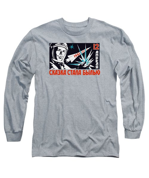 Yuri Gagarin - Vintage Soviet Space Propaganda Long Sleeve T-Shirt by War Is Hell Store