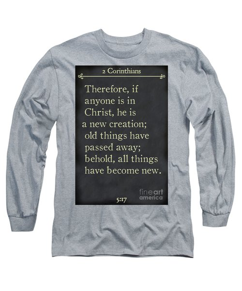 2 Corinthians 5 17 - Inspirational Quotes Wall Art Collection Long Sleeve T-Shirt