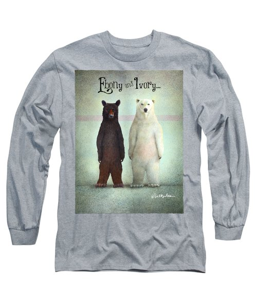 Ebony And Ivory... Long Sleeve T-Shirt