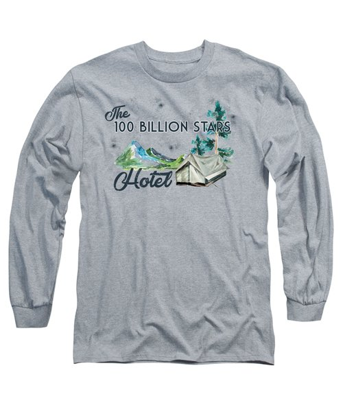 100 Billion Stars Hotel Long Sleeve T-Shirt