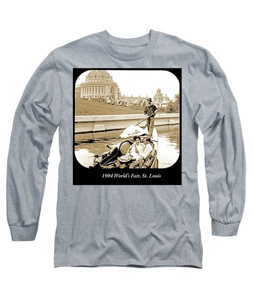 1904 Worlds Fair, Sighteeing Boat, Oarsman And Couple Long Sleeve T-Shirt