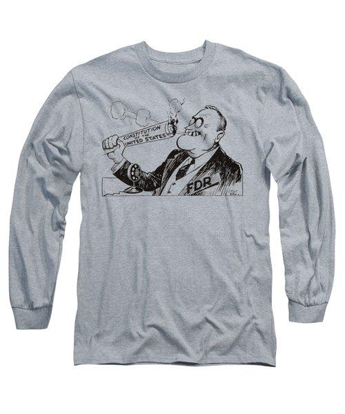 1935 Franklin D. Roosevelt Burns Us Constitution Long Sleeve T-Shirt
