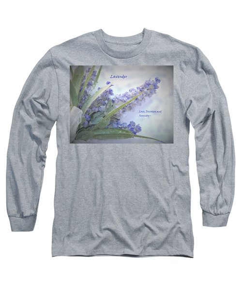 A Gift Of Lavender Long Sleeve T-Shirt