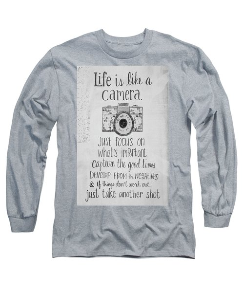 Capture Whats Important Long Sleeve T-Shirt