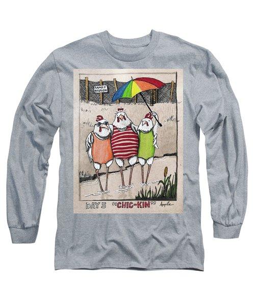 Chic-kin - The Reunion Long Sleeve T-Shirt