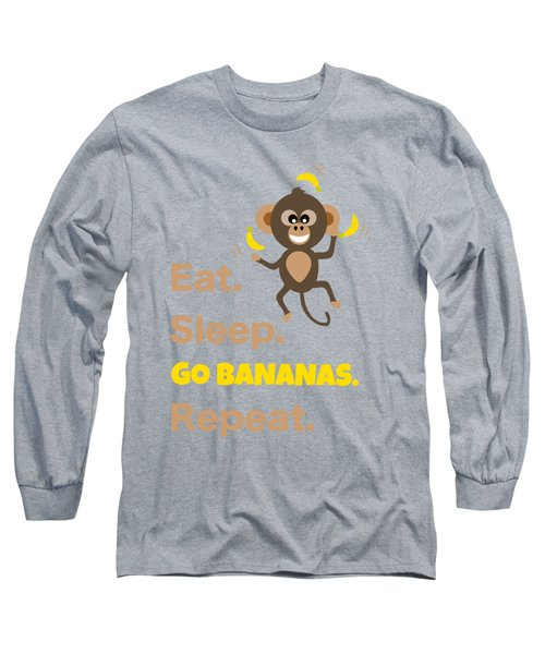 Cute Animal Money Juggling With Text Eat Sleep Go Bananas Popular Quote Long Sleeve T-Shirt
