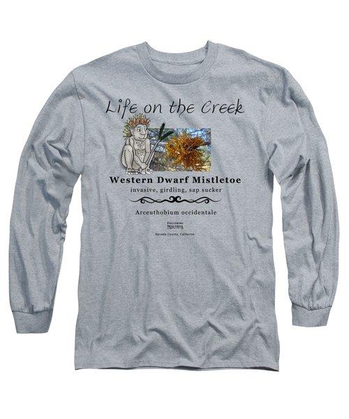 Dwarf Mistletoe Long Sleeve T-Shirt