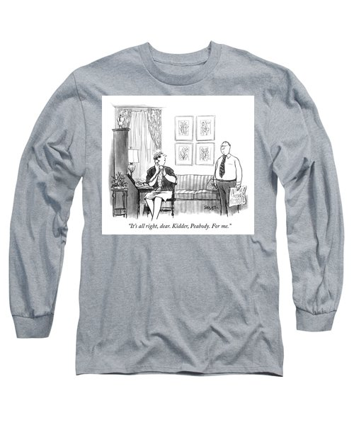 For Me Long Sleeve T-Shirt