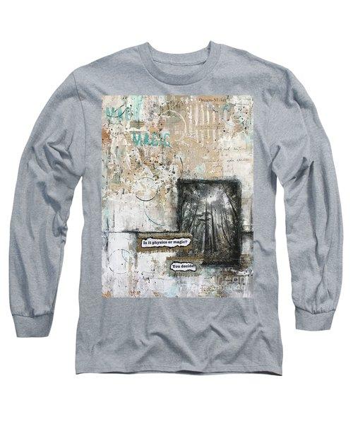 Magic? Long Sleeve T-Shirt