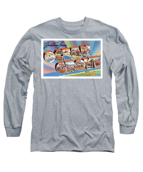 Ocean Grove Greetings Long Sleeve T-Shirt