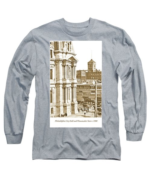 Philadelphia City Hall And Wanamaker Store C 1900 Vintage Photog Long Sleeve T-Shirt