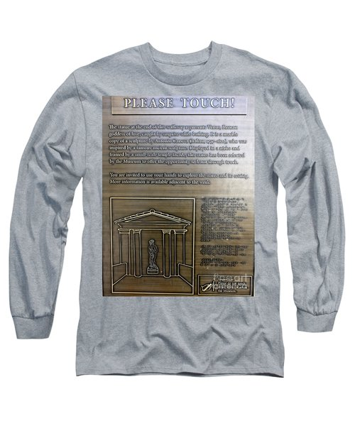 Please Touch Plaque At Getty Villa  Long Sleeve T-Shirt