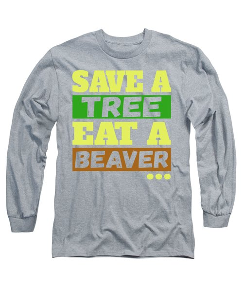 Save A Tree Long Sleeve T-Shirt