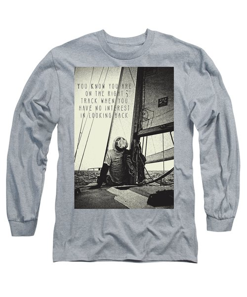 The Right Track Long Sleeve T-Shirt