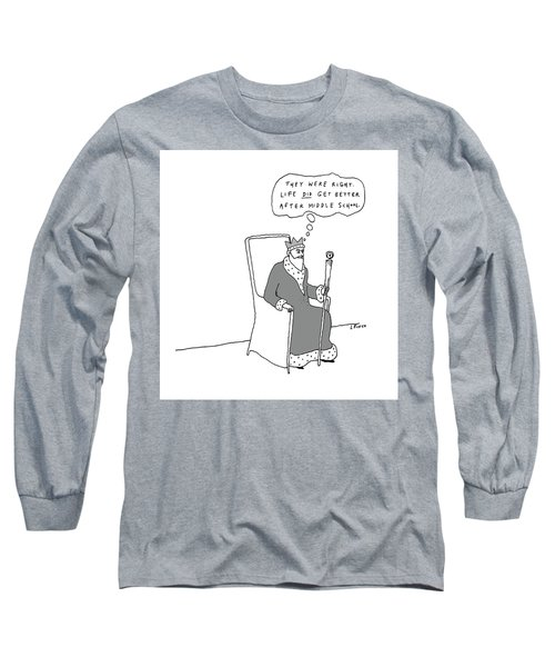 They Were Right Long Sleeve T-Shirt
