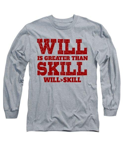 Will Skill Long Sleeve T-Shirt