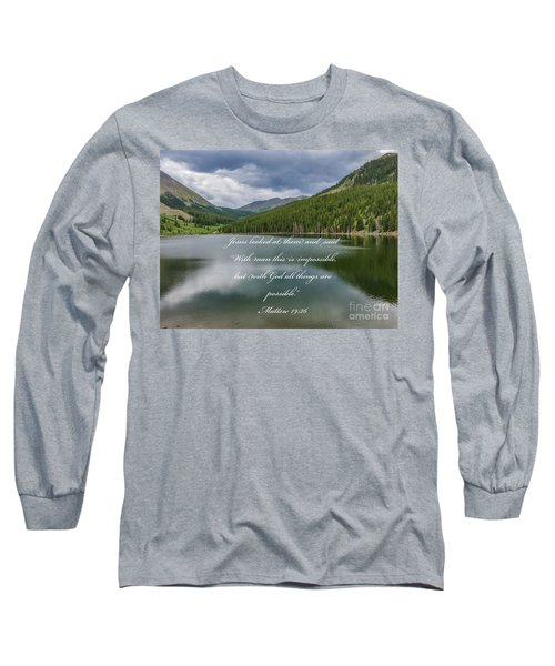 With God All Things Are Possible Long Sleeve T-Shirt
