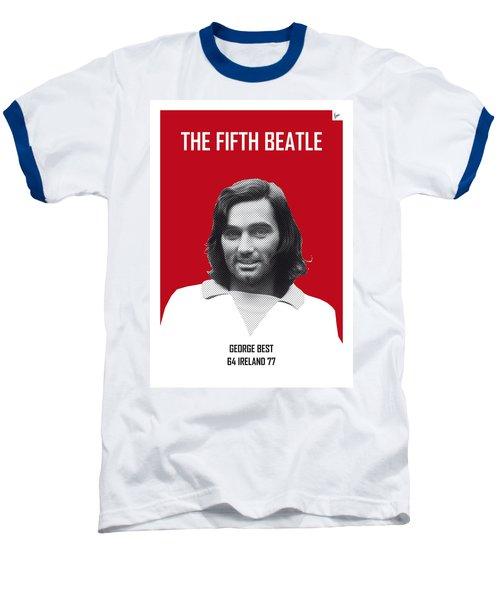 My Best Soccer Legend Poster Baseball T-Shirt by Chungkong Art