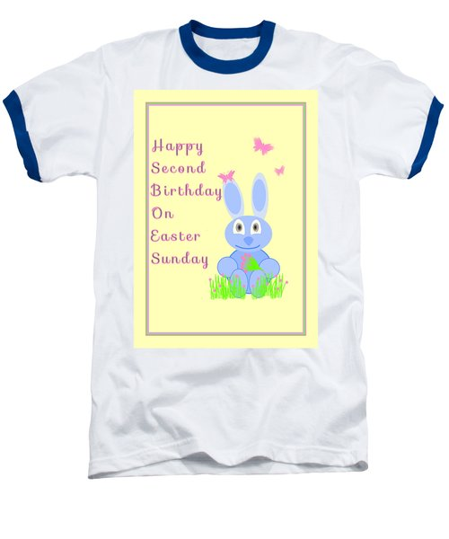 Baseball T-Shirt featuring the mixed media Second Birthday On Easter by Rosalie Scanlon