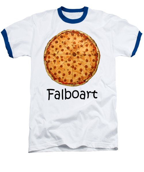 The Big Ass New York Pizza Baseball T-Shirt by Anthony Falbo