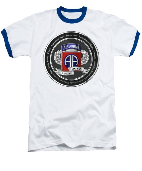 Baseball T-Shirt featuring the digital art 82nd Airborne Division 100th Anniversary Medallion Over White Leather by Serge Averbukh