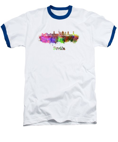 Berlin V2 Skyline In Watercolor Baseball T-Shirt by Pablo Romero
